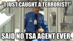 said_no_tsa_agent_ever_800