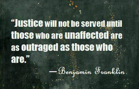 Justice-will-not-be-served-until-those-who-are-unaffected-are-as-outraged-as-thoose-who-are-crimeshop